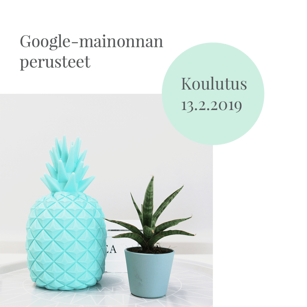 Google Ads koulutus 13.2.2019